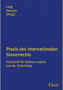 Praxis des Internationalen Steuerrechts
