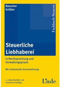 Steuerliche Liebhaberei in Rechtsprechung und Verwaltungspraxis
