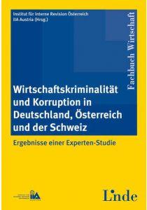 Wirtschaftskriminalität und Korruption in Deutschland, Österreich und der Schweiz