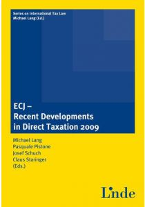 ECJ - Recent Developments in Direct Taxation 2009