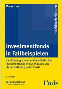 Investmentfonds in Fallbeispielen