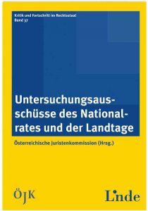 Untersuchungsausschüsse des Nationalrates und der Landtage