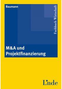 M&A und Projektfinanzierung