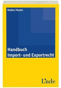 Handbuch Import- und Exportrecht
