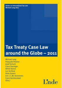 Tax Treaty Case Law around the Globe 2011