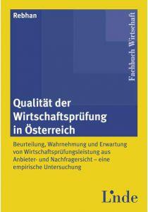 Qualität der Wirtschaftsprüfung in Österreich