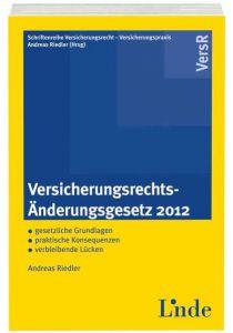 Versicherungsrechts-Änderungsgesetz 2012