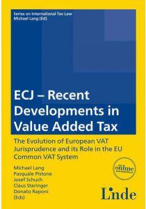 ECJ - Recent Developments in Value Added Tax