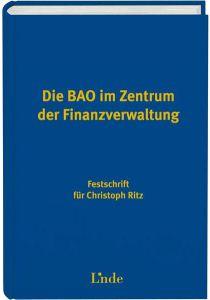 Die BAO im Zentrum der Finanzverwaltung