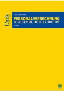 Personalverrechnung im Gastgewerbe und in der Hotellerie