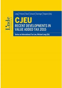 CJEU - Recent Developments in Value Added Tax 2015