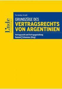 Grundzüge des Vertragsrechts von Argentinien