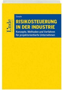 Risikosteuerung in der Industrie