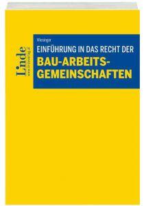 Einführung in das Recht der Bau-Arbeitsgemeinschaften
