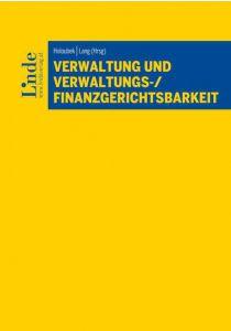 Verwaltung und Verwaltungs-/Finanzgerichtsbarkeit