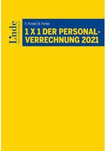 1 x 1 der Personalverrechnung 2021
