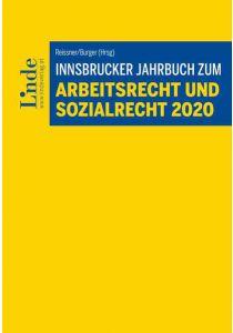 Innsbrucker Jahrbuch zum Arbeits- und Sozialrecht 2020