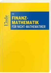 Finanzmathematik für Nicht-Mathematiker