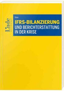 IFRS-Bilanzierung und Berichterstattung in der Krise