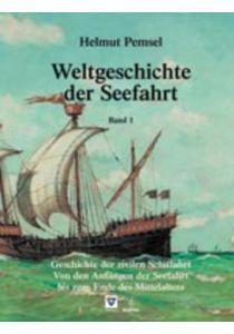 Weltgeschichte der Seefahrt / Geschichte der zivilen Schiffahrt