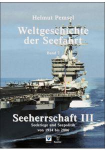 Weltgeschichte der Seefahrt / Seeherrschaft III