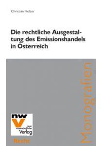 Die rechtliche Ausgestaltung des Emissionshandels in Österreich