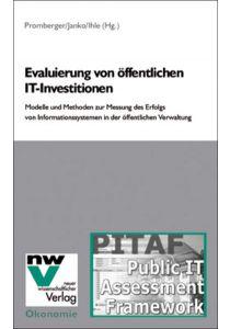 Evaluierung von öffentlichen IT-Investitionen