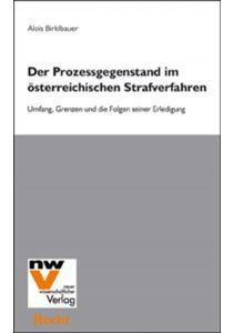 Der Prozessgegenstand im österreichischen Strafverfahren