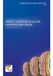 Direkte Demokratie in der Europäischen Union / Direct Democracy in the European Union