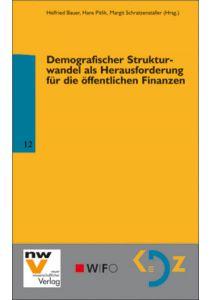 Demografischer Strukturwandel als Herausforderung für die öffentlichen Finanzen