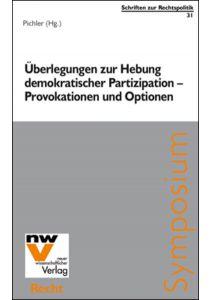Überlegungen zur Hebung demokratischer Partizipation – Provokationen und Optionen