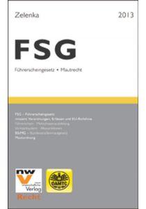 FSG - Führerscheingesetz und Mautrecht