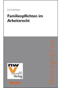 Familienpflichten im Arbeitsrecht