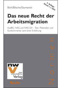 Das neue Recht der Arbeitsmigration