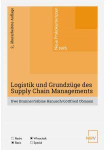 Logistik und Grundzüge des Supply Chain Managements