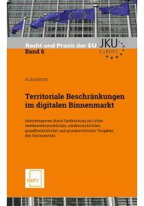Territoriale Beschränkungen im digitalen Binnenmarkt