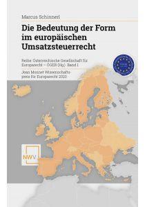 Die Bedeutung der Form im europäischen Umsatzsteuerrecht