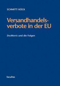 Versandhandelsverbote in der EU