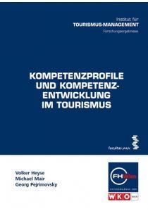 Kompetenzprofile und Kompetenzentwicklung im Tourismus