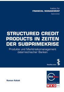 Structured Credit Products in Zeiten der Subprimekrise