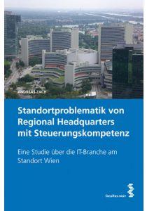 Standortproblematik von Regional Headquarters mit Steuerungskompetenz