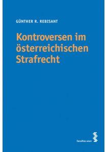 Kontroversen im österreichischen Strafrecht