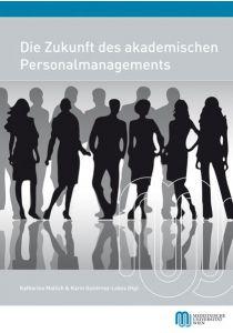 Die Zukunft des akademischen Personalmanagements