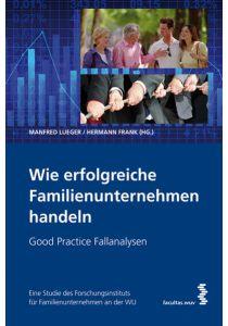 Wie erfolgreiche Familienunternehmen handeln