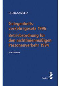 Gelegenheitsverkehrsgesetz 1996 – Betriebsordnung für den nichtlinienmäßigen Personenverkehr 1994