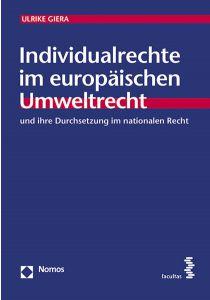 Individualrechte im europäischen Umweltrecht