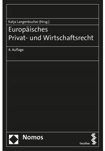 Europäisches Privat- und Wirtschaftsrecht