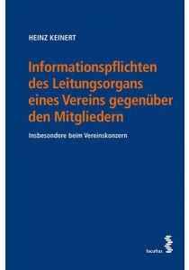 Informationspflichten des Leitungsorgans eines Vereins gegenüber den Mitgliedern