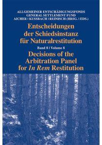 Entscheidungen der Schiedsinstanz für Naturalrestitution
