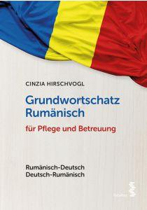 Grundwortschatz Rumänisch für Pflege und Betreuung